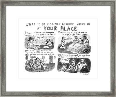 What To Do If Salman Rushdie Shows Framed Print by Roz Chas
