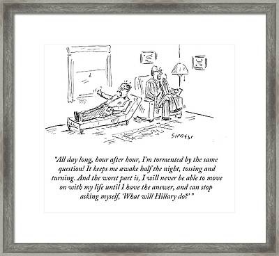 What Will Hillary Framed Print
