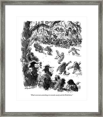 What's Even More Astonishing Is It Coincides Framed Print by James Stevenson