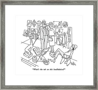 What's The Tab On This Bouillabaisse? Framed Print by George Price