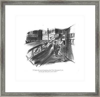 What's The Use Of Arguing Framed Print