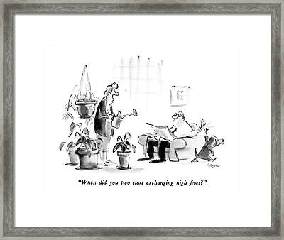 When Did You Two Start Exchanging High Fives? Framed Print by Lee Lorenz
