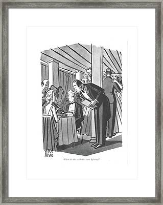 When Do The Celebrities Start ?ghting? Framed Print