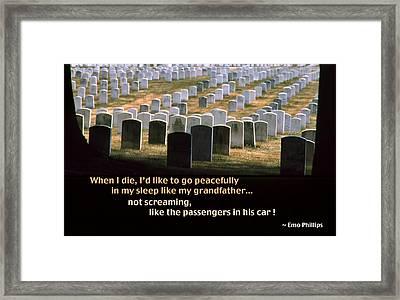 When I Die... Framed Print