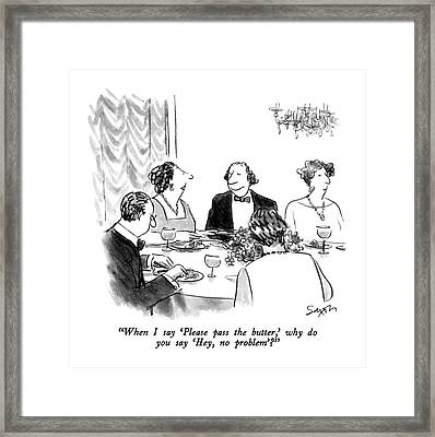 When I Say 'please Pass The Butter Framed Print by Charles Saxon