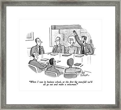 When I Was In Business School Framed Print
