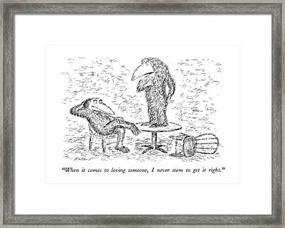 When It Comes To Loving Someone Framed Print