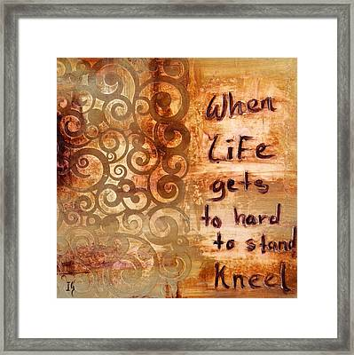 When Life Gets To Hard To Stand Kneel Framed Print by Ivan Guaderrama