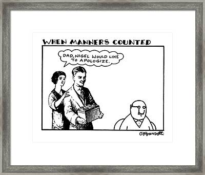 When Manners Counted 'dad Framed Print
