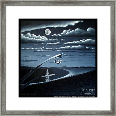 Framed Print featuring the painting When The Universe Fits Inside A Dewdrop by Ric Nagualero