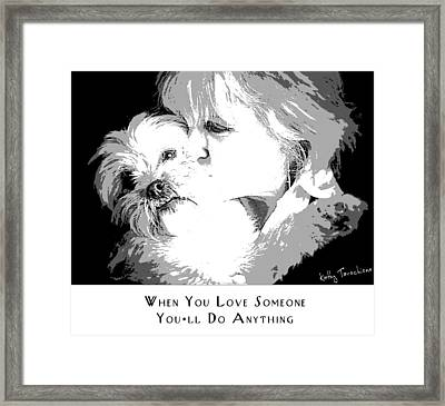 Framed Print featuring the digital art When You Love Someone by Kathy Tarochione