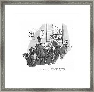 When You Say Artists And Writers Eat Here Framed Print