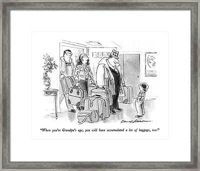 When You're Grandpa's Age Framed Print by Bernard Schoenbaum