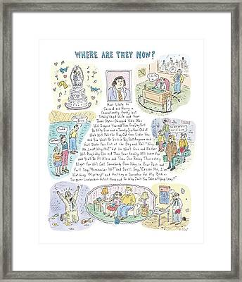 'where Are They Now?' Framed Print by Roz Chast
