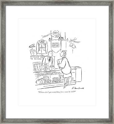 Where Do I Get Something For A Man In 4-f? Framed Print by Roberta Macdonald