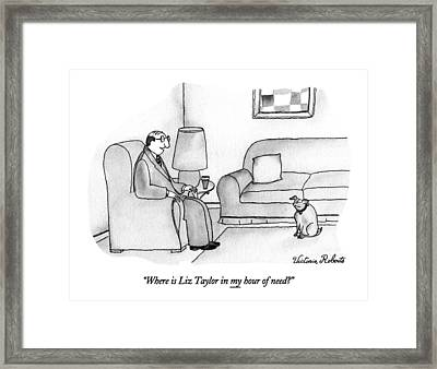 Where Is Liz Taylor In My Hour Of Need? Framed Print by Victoria Roberts