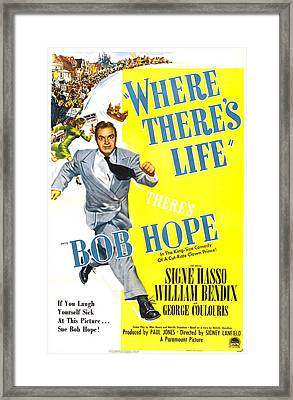 Where Theres Life, Us Poster, Bob Hope Framed Print by Everett