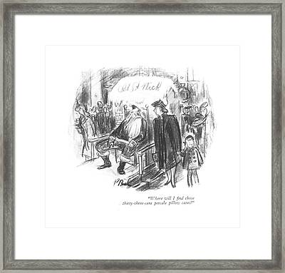 Where Will I ?nd Those Thirty-three-cent Percale Framed Print