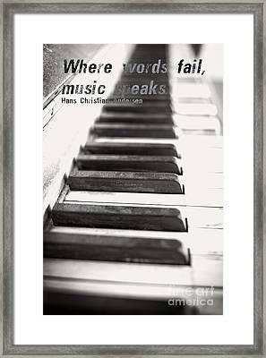 Where Words Fail Music Speaks Framed Print by Edward Fielding