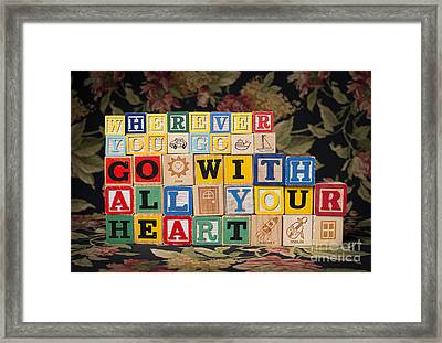 Wherever You Go Go With All Your Heart Framed Print