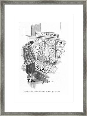Which Is The Vitamin That Takes The Place Framed Print