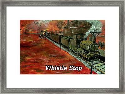 Whistle Stop Named Framed Print