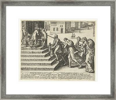 Who Litigates Must Be Shameless, Patient And Rich Framed Print by Hendrick Goltzius