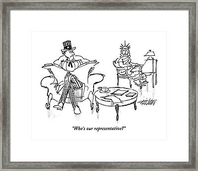 Who's Our Representative? Framed Print by Mischa Richter