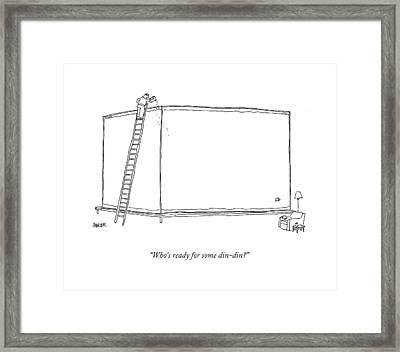Who's Ready For Some Din-din? Framed Print