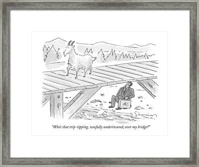 Who's That Trip-tipping Framed Print