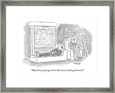 Why Don't You Just Go And See This Summer's Framed Print by Robert Mankoff