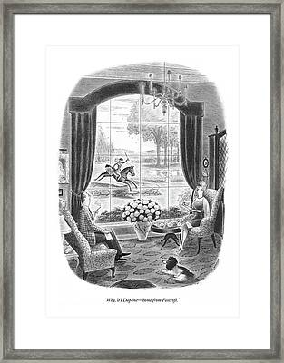 Why, It's Daphne - Home From Foxcroft Framed Print