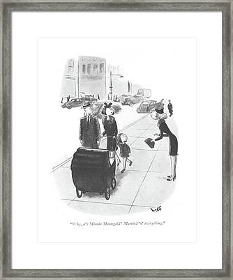 Why, It's Minnie Manngold! Married 'n' Everything Framed Print