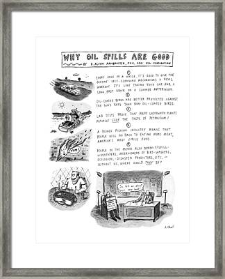 Why Oil Spills Are Good: Framed Print by Roz Chast