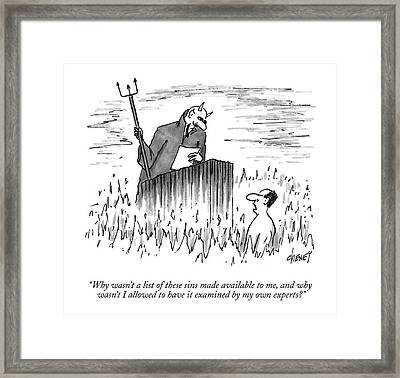 Why Wasn't A List Of These Sins Made Available Framed Print by Tom Cheney
