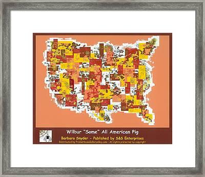 Wilbur Some All American Pig Framed Print by Barbara Snyder