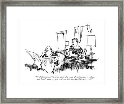 Will Durant And His Wife Wrote The Story Framed Print