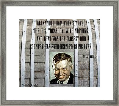 Will Rogers Quote Framed Print by Barbara Snyder