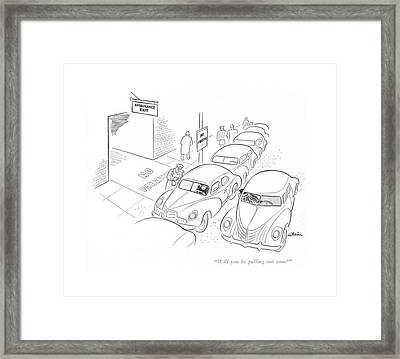 Will You Be Pulling Out Soon? Framed Print