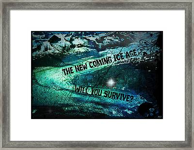 Will You Survive? The New Coming Ice Age Framed Print