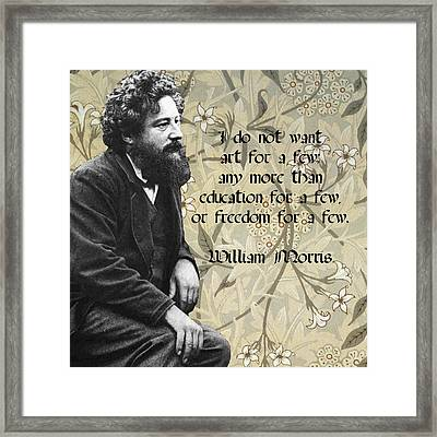 William Morris About The Accessibility Of Art Framed Print by Philip Ralley