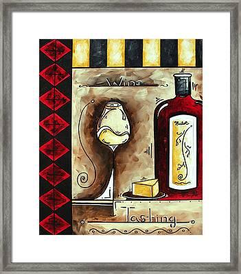 Wine Tasting Original Madart Painting Framed Print by Megan Duncanson
