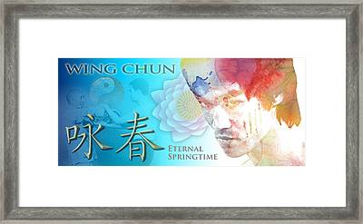 Wing Chun Eternal Springtime Framed Print