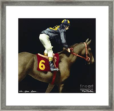 Win...place...show... Framed Print by Will Bullas