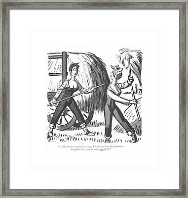 With All This Work To Be Done Framed Print
