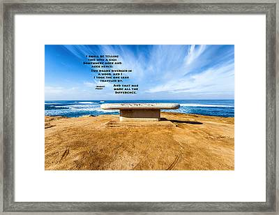 Words Above The Bench Framed Print