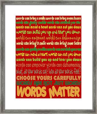 Words Matter Framed Print by Pharris Art