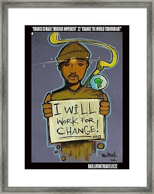 Work For Change Pledge Framed Print