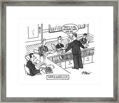 Workaholics Framed Print