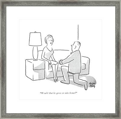 Would That Be Gross Or Take-home? Framed Print by Chon Day